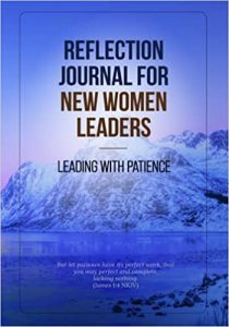 Reflection Journal Leading With Patience